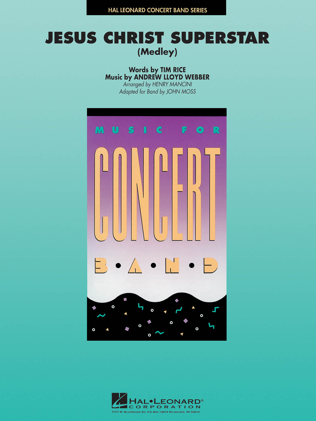 Andrew Lloyd Webber: Jesus Christ Superstar (Medley): Concert Band: Score &