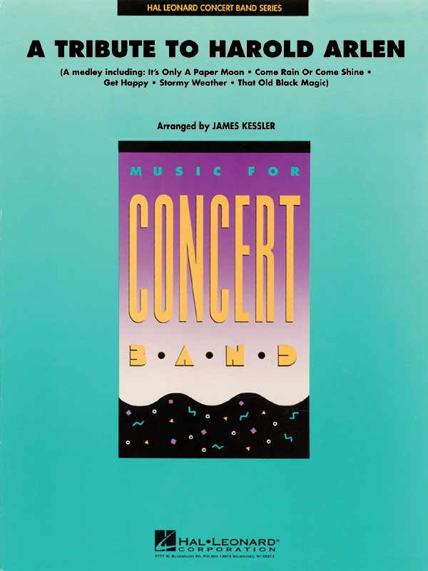 Harold Arlen: A Tribute to Harold Arlen: Concert Band: Score