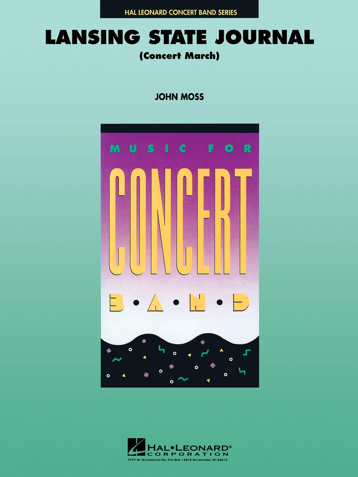 John Moss: Lansing State Journal: Concert Band: Score & Parts