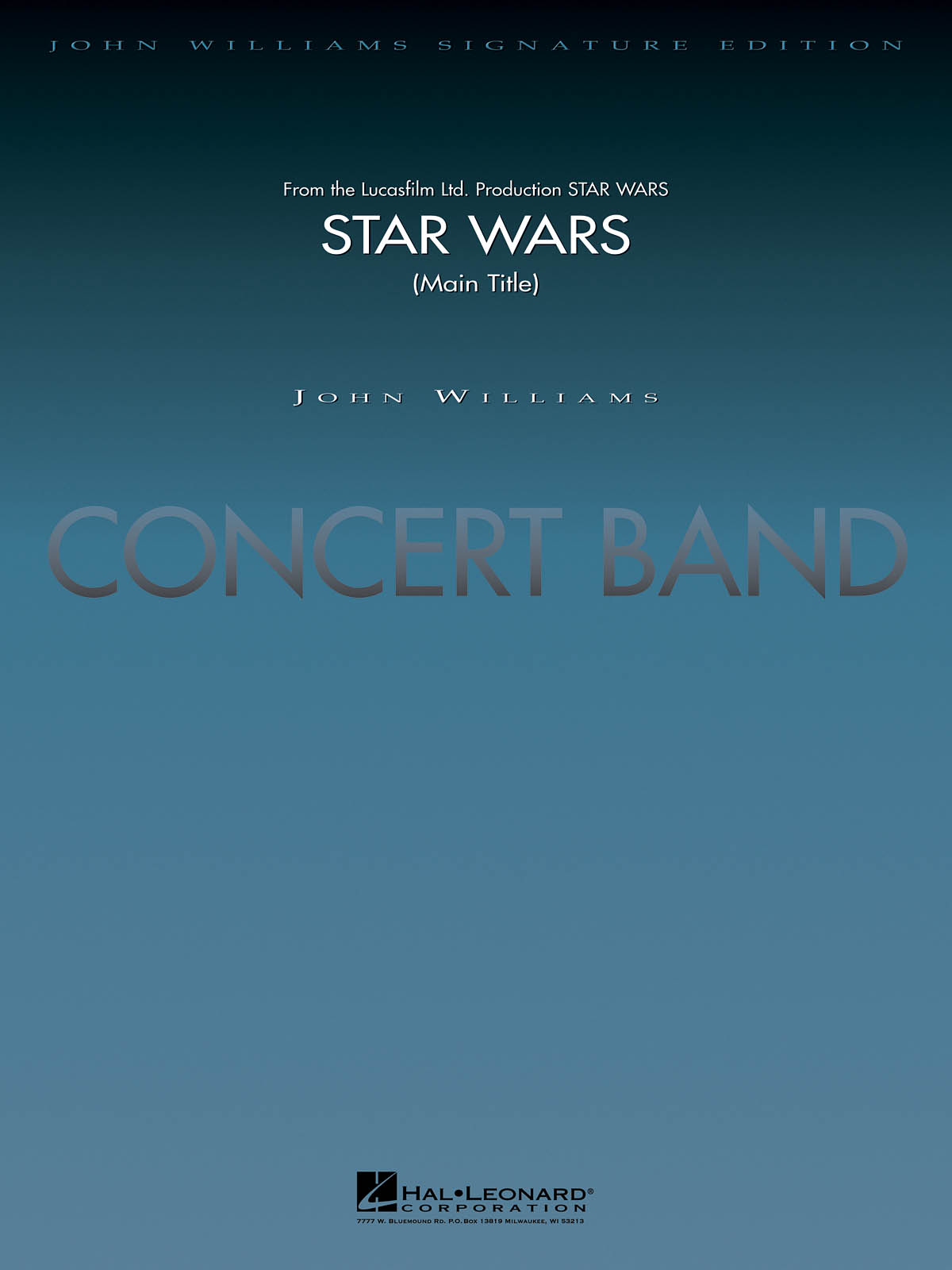 John Williams: Star Wars (Main Theme): Concert Band: Score & Parts