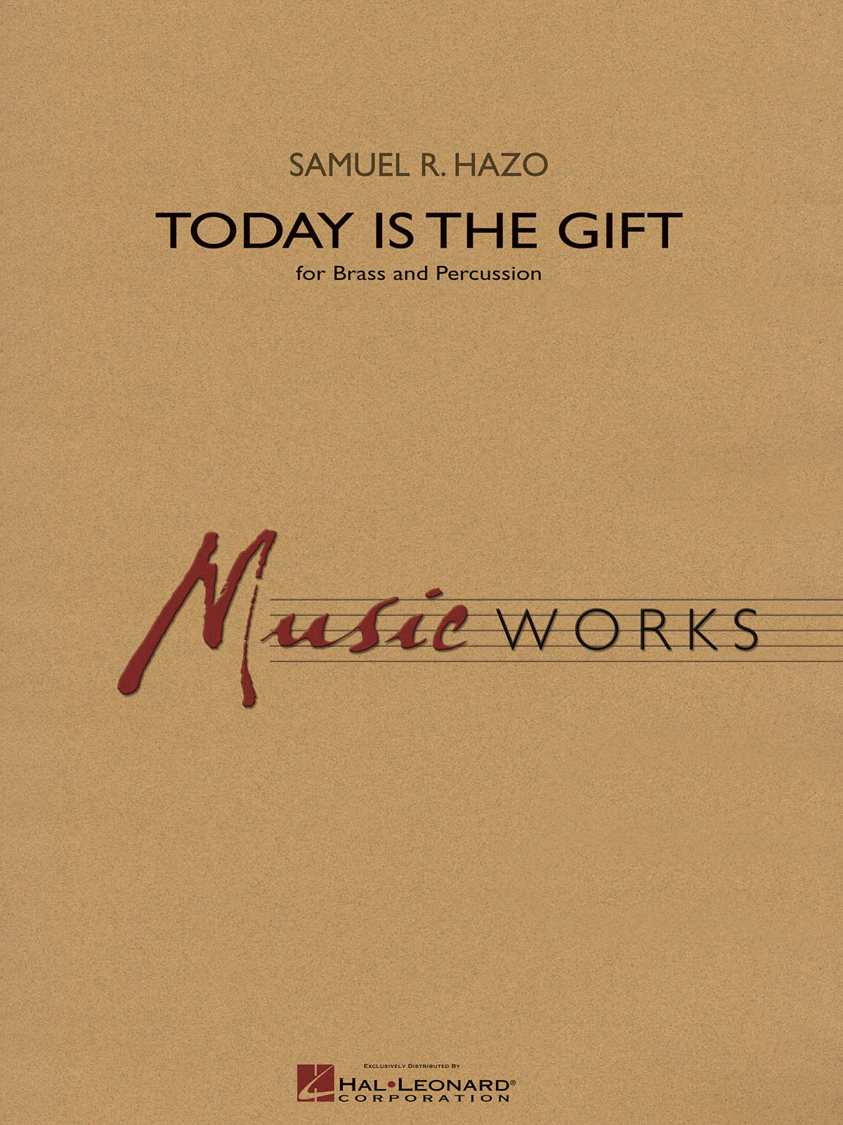 Samuel R. Hazo: Today Is the Gift: Brass Ensemble: Score & Parts