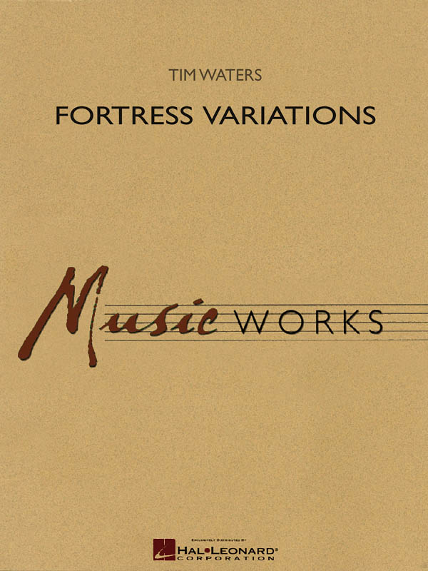 Tim Waters: Fortress Variations: Concert Band: Score & Parts