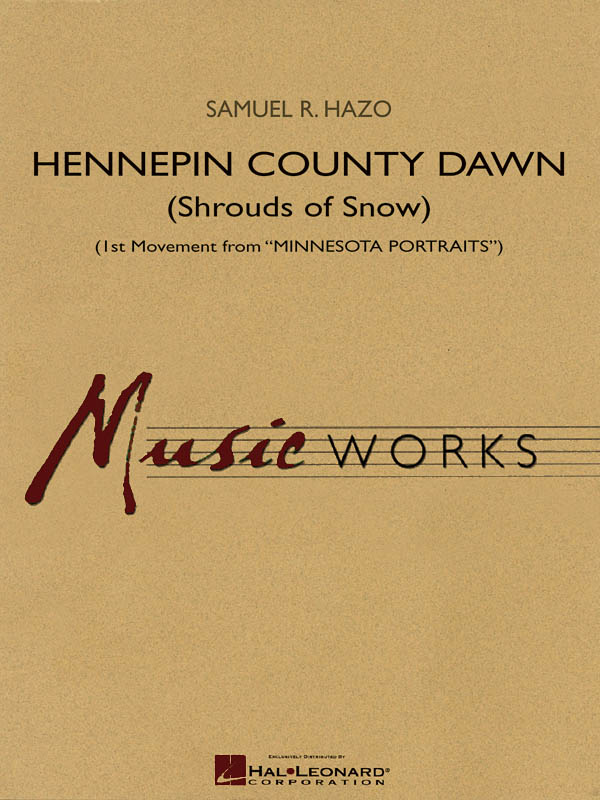 Samuel R. Hazo: Hennepin County Dawn: Concert Band: Score & Parts