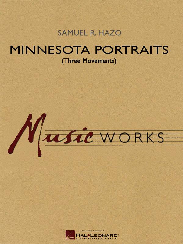 Samuel R. Hazo: Minnesota Portraits - Complete Set: Concert Band: Score & Parts
