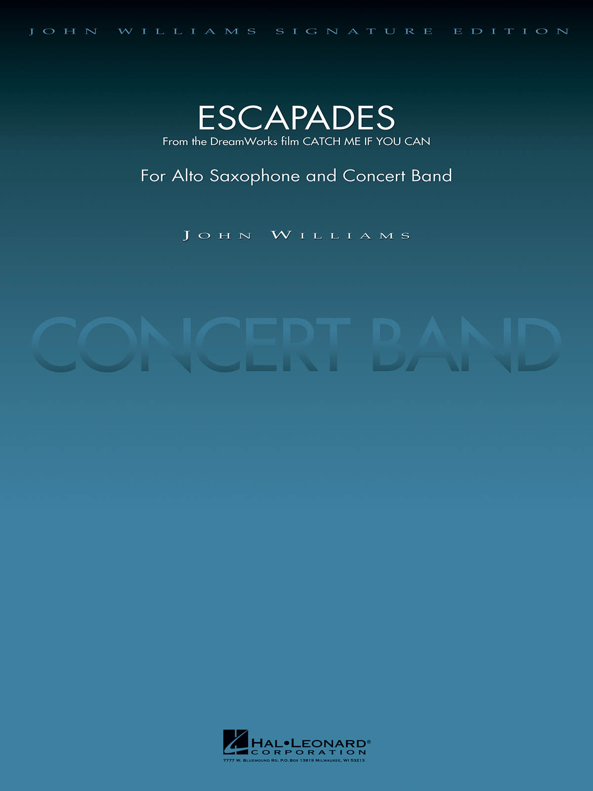 John Williams: Escapades (from CATCH ME IF YOU CAN): Concert Band: Score & Parts