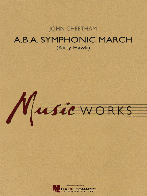 John Cheetham: A.B.A. Symphonic March: Concert Band: Score  Parts and CD
