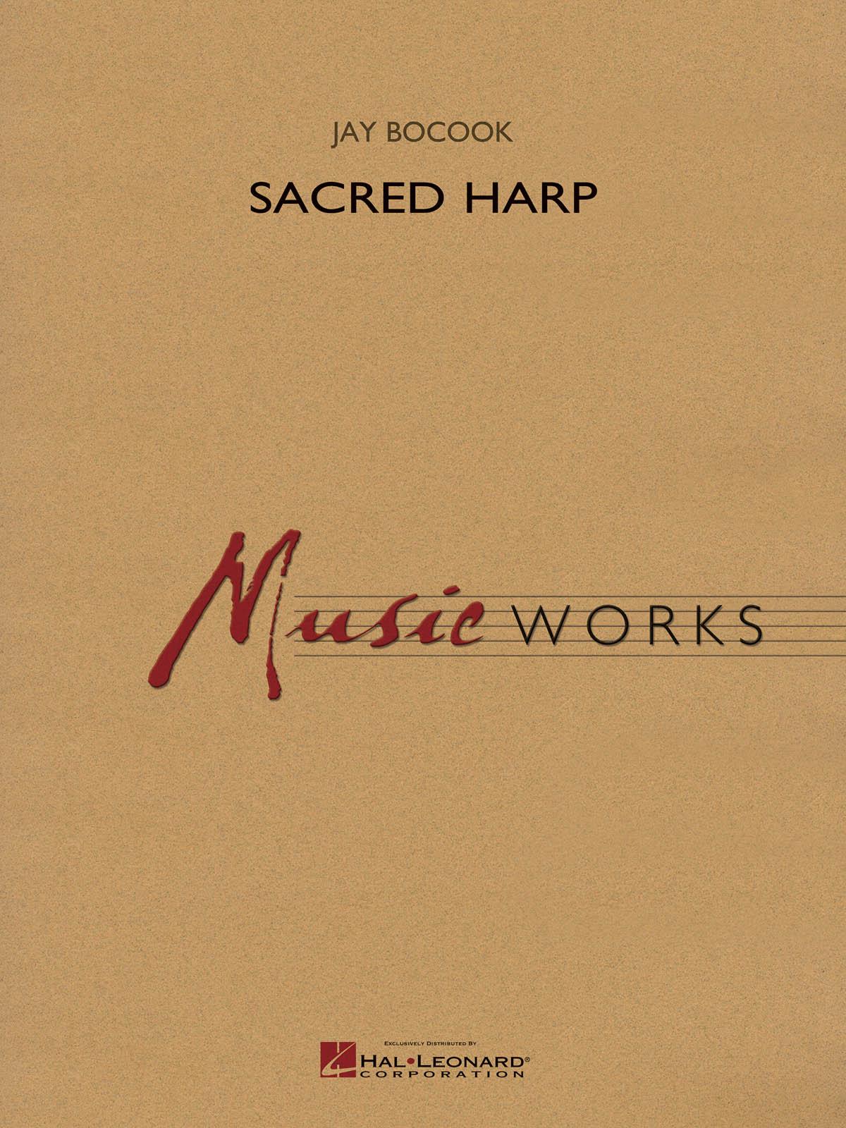 Jay Bocook: Sacred Harp: Concert Band: Score & Parts