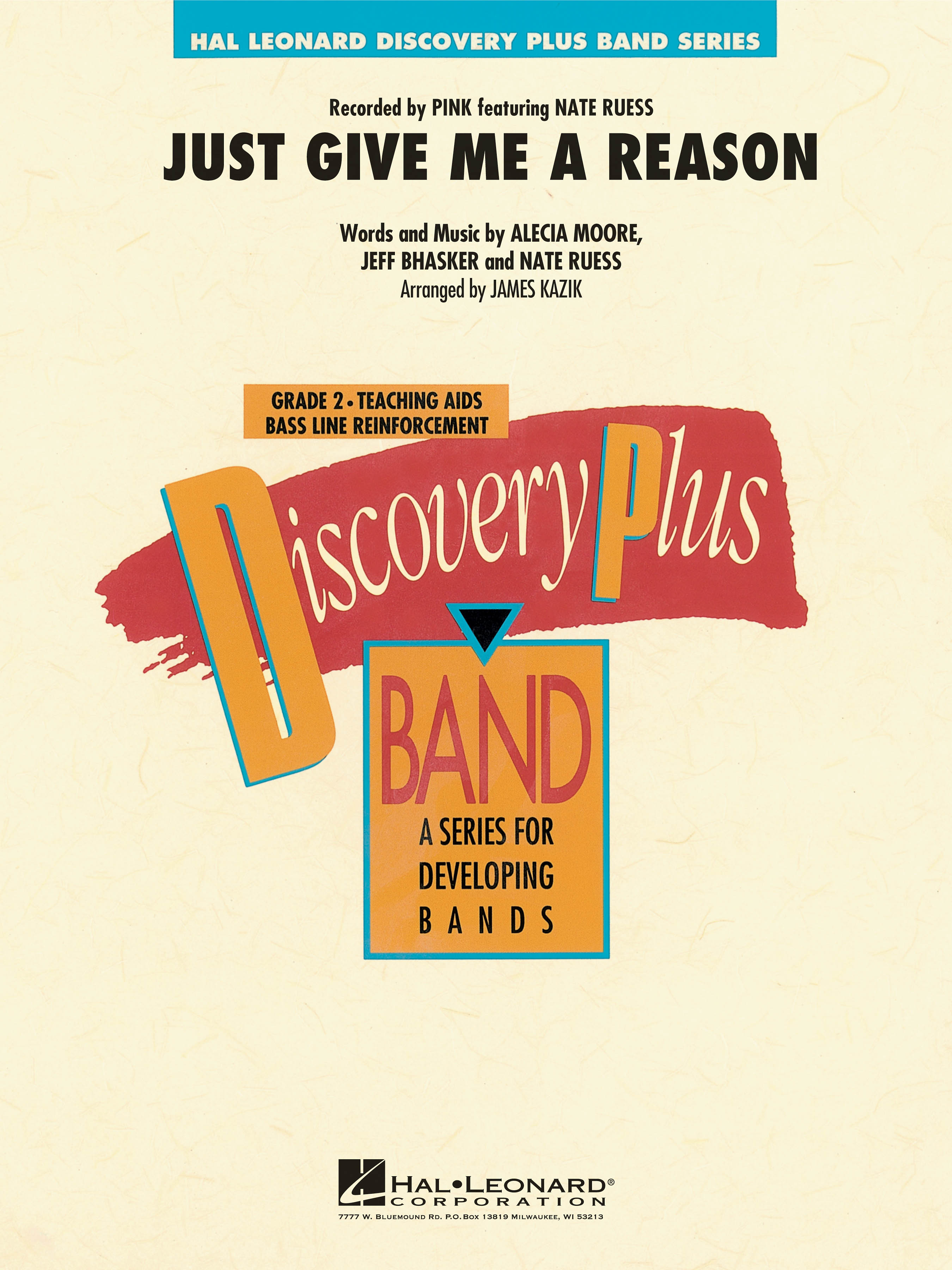 Alecia Moore Jeff Bhasker Nate Ruess: Just Give Me a Reason: Concert Band: Score