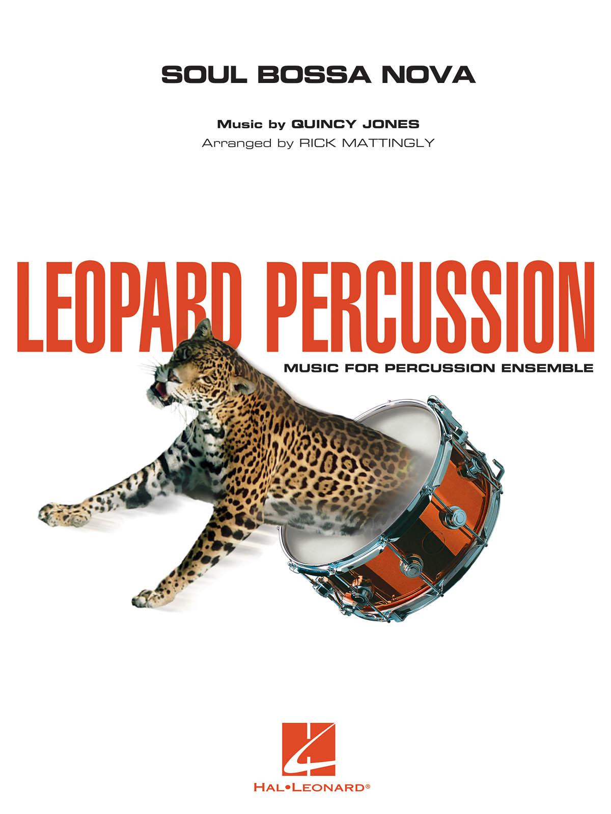 Quincy Jones: Soul Bossa Nova: Percussion Ensemble: Score & Parts
