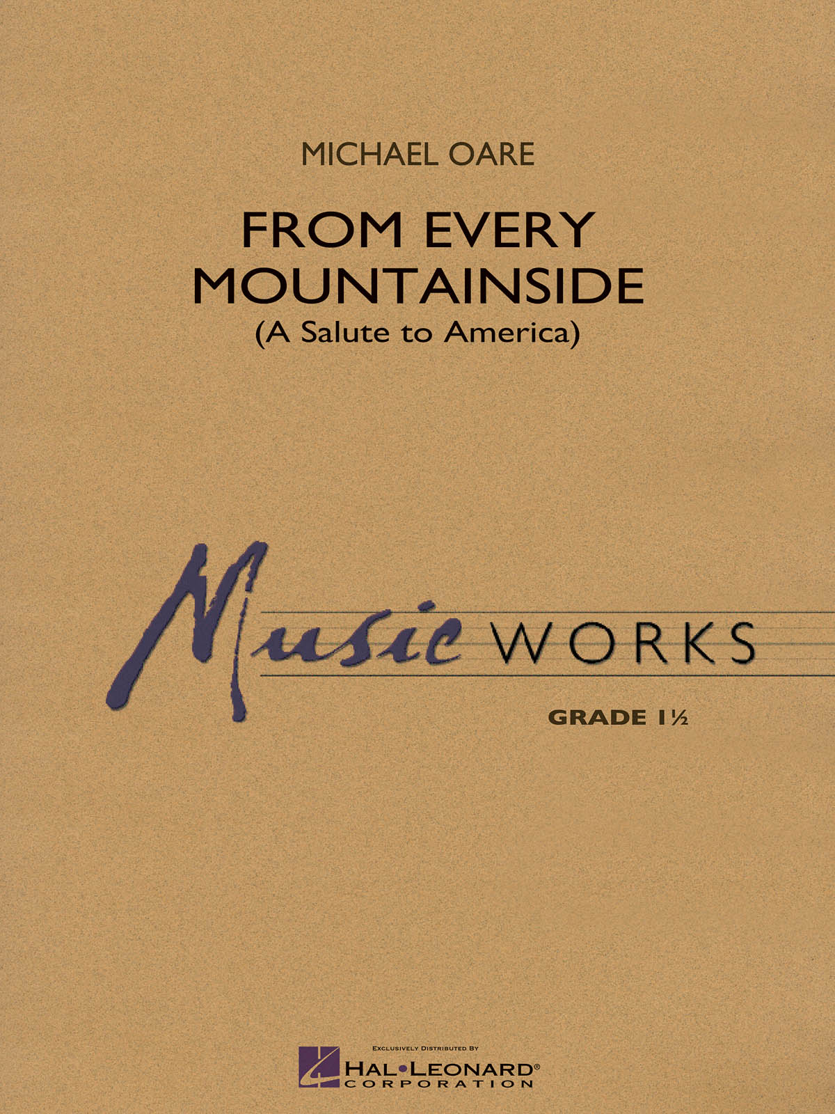 Michael Oare: From Every Mountainside (A Salute to America): Concert Band: Score