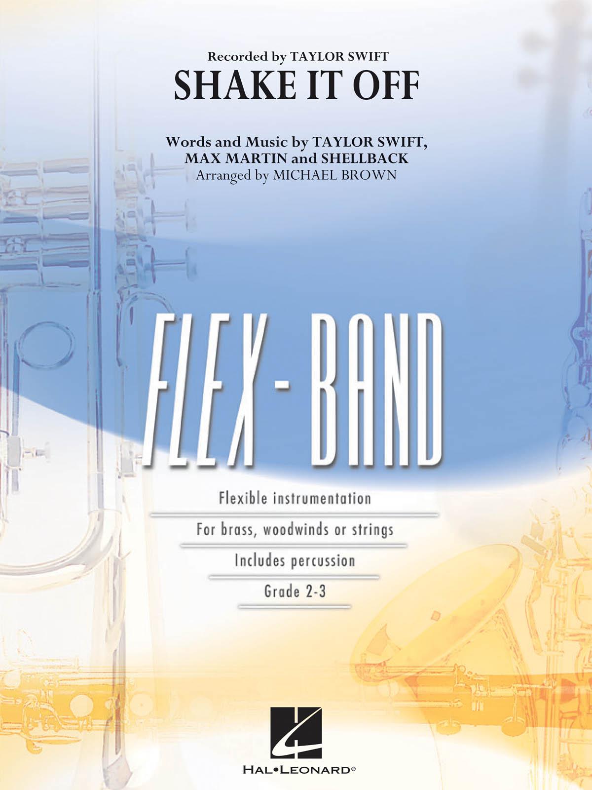 Max Martin  Shellback Taylor Swift: Shake It Off: Concert Band: Score & Parts