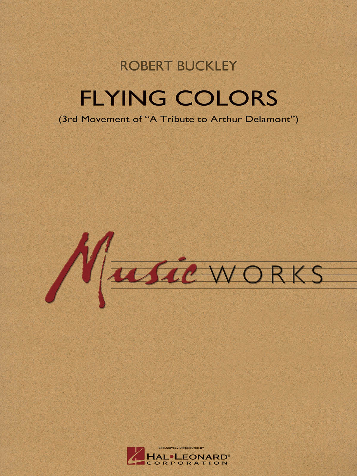 Robert Buckley: Flying Colors: Concert Band: Score & Parts
