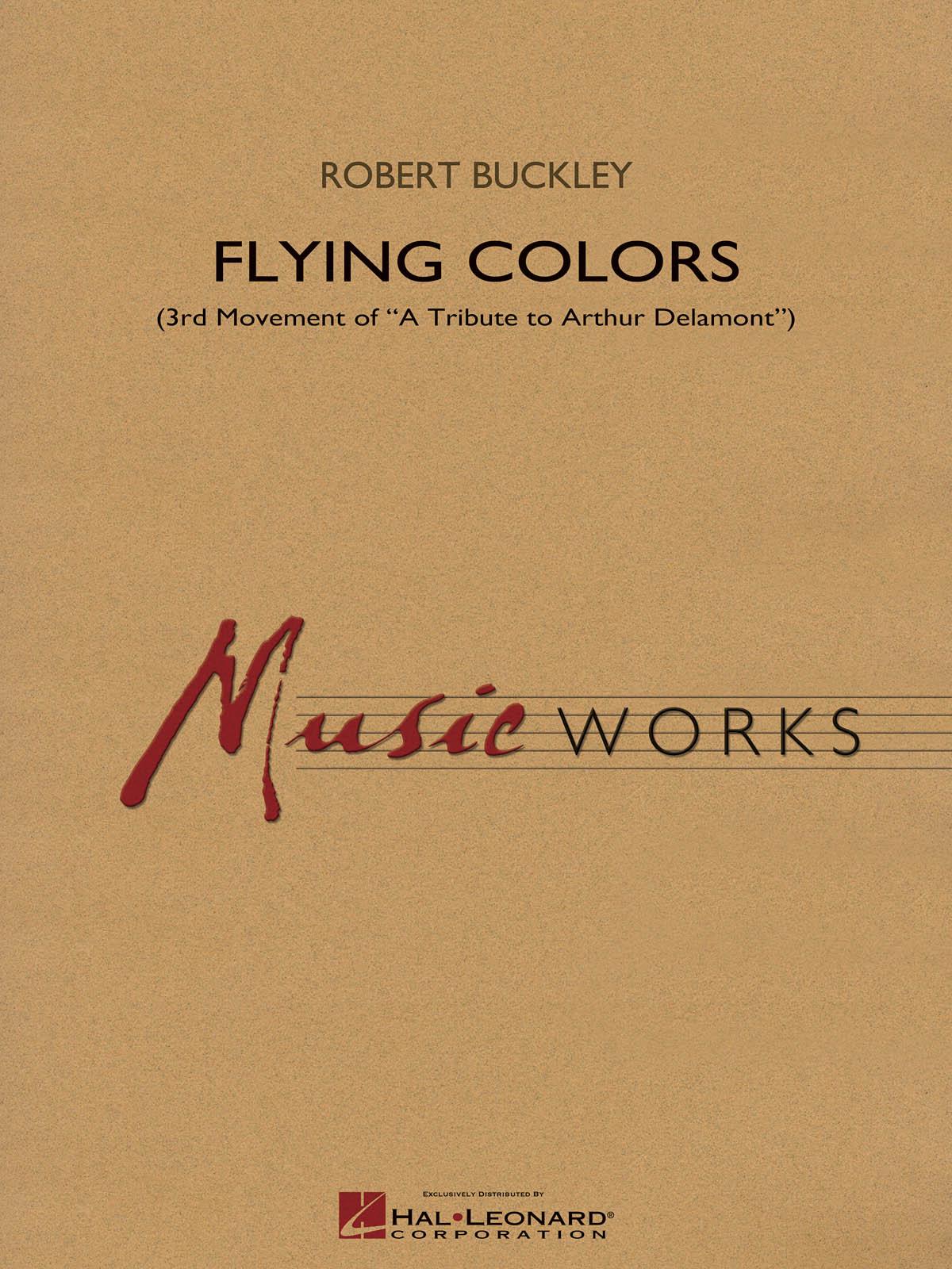 Robert Buckley: Flying Colors: Concert Band: Score