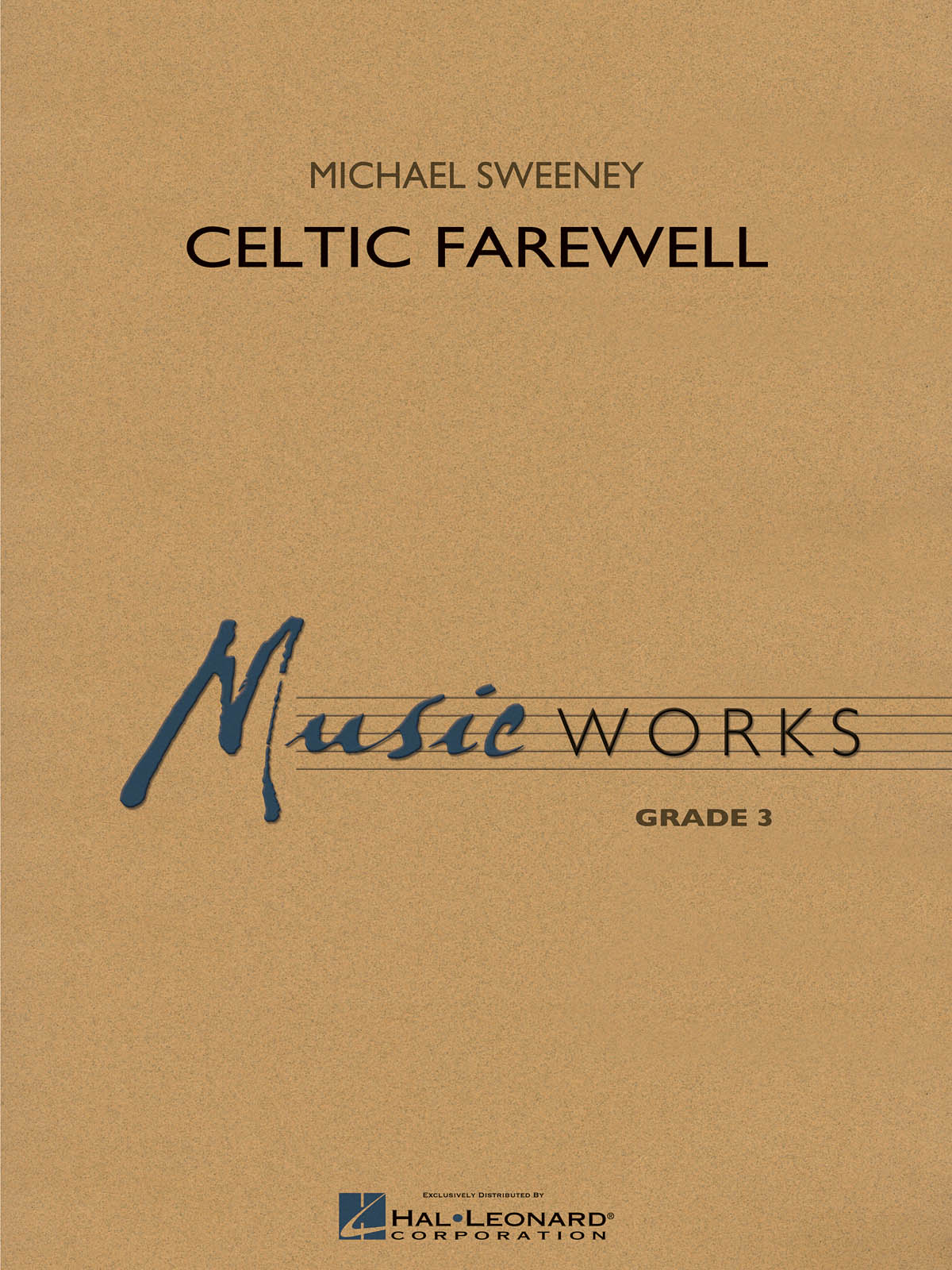 Michael Sweeney: Celtic Farewell: Concert Band: Score & Parts