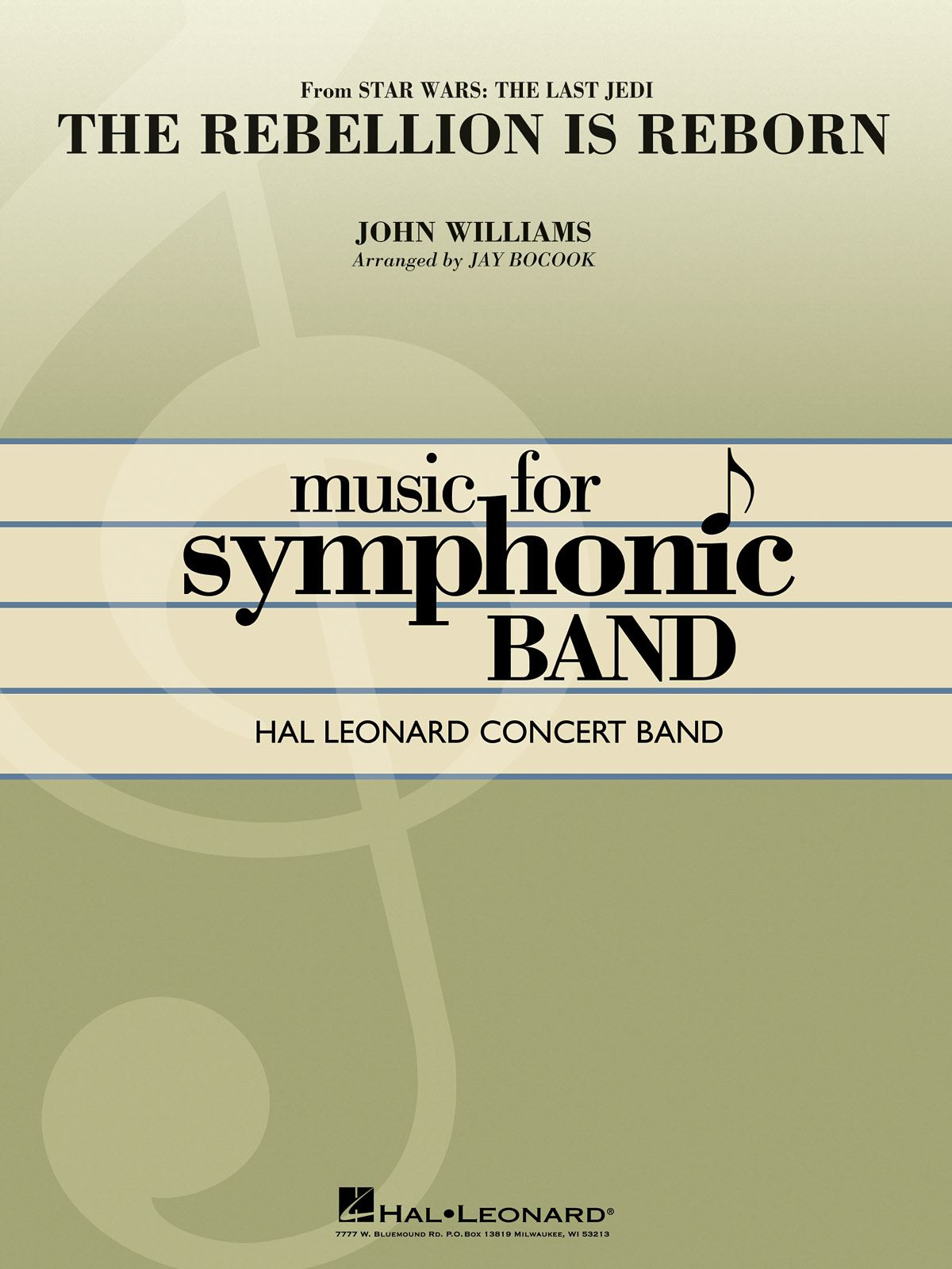 John Williams: The Rebellion Is Reborn (Star Wars: The Last Jedi): Concert Band:
