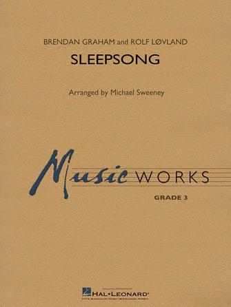 Brendan Graham Rolf Lovland: Sleepsong: Concert Band: Full Score