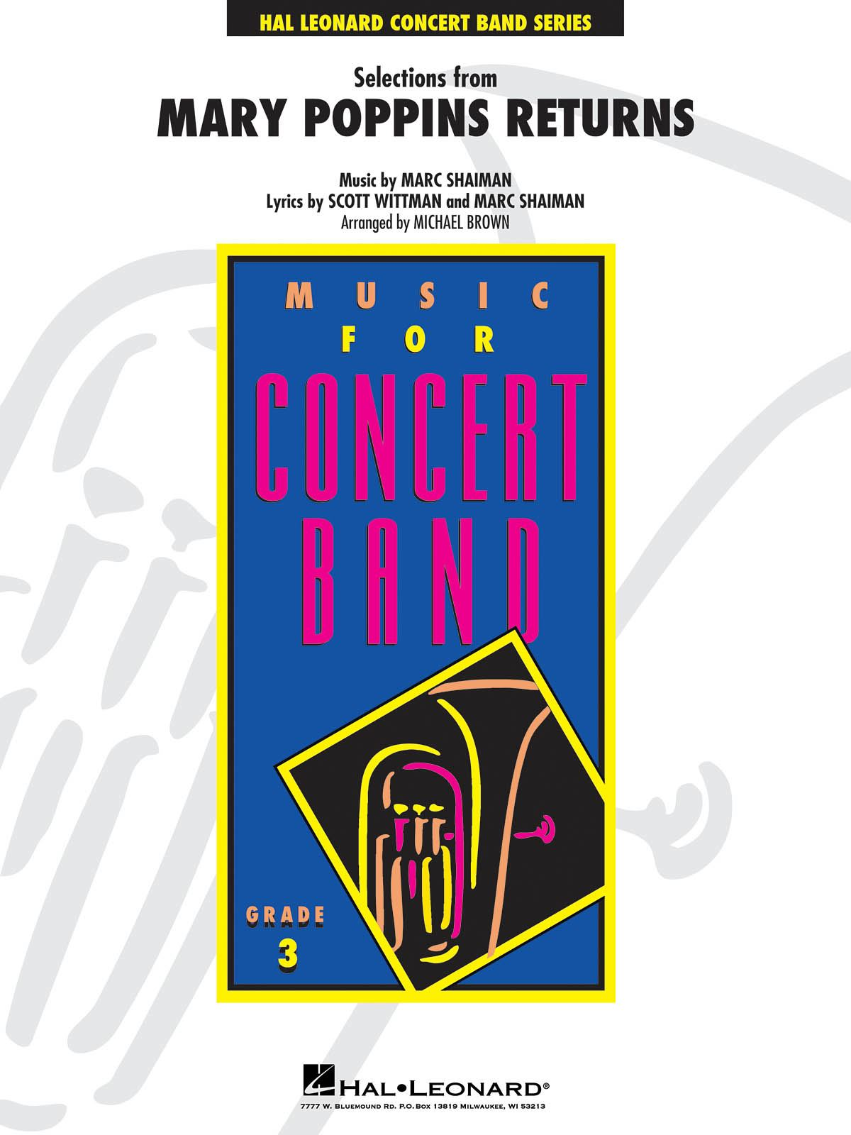 Marc Shaiman Scott Wittman: Selections from Mary Poppins Returns: Concert Band: