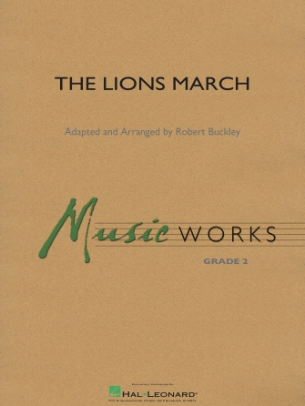 The Lions March: Concert Band: Score and Parts
