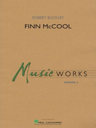 Robert Buckley: Finn McCool: Concert Band: Score and Parts