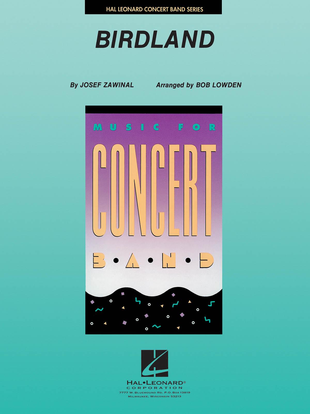 Birdland: Concert Band: Score and Parts
