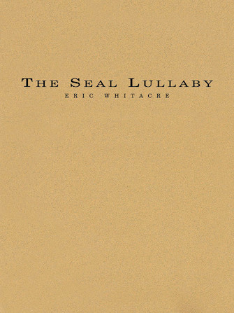 Eric Whitacre: The Seal Lullaby: Flexible Band: Score