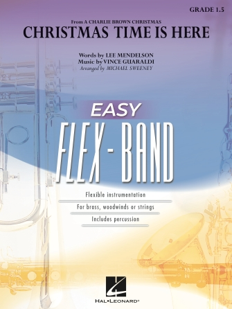 Vince Guaraldi Lee Mendelson: Christmas Time Is Here: Flexible Band: Score