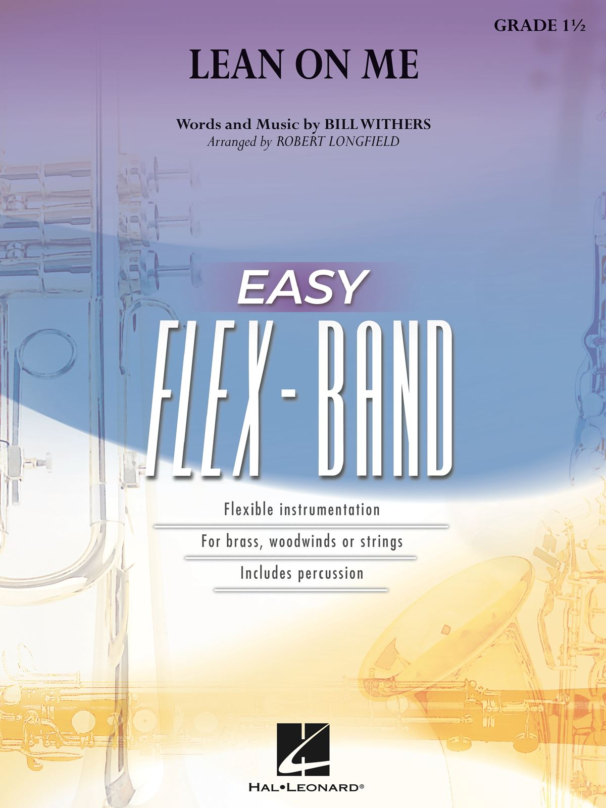 Bill Withers: Lean on Me: Flexible Band: Score and Parts