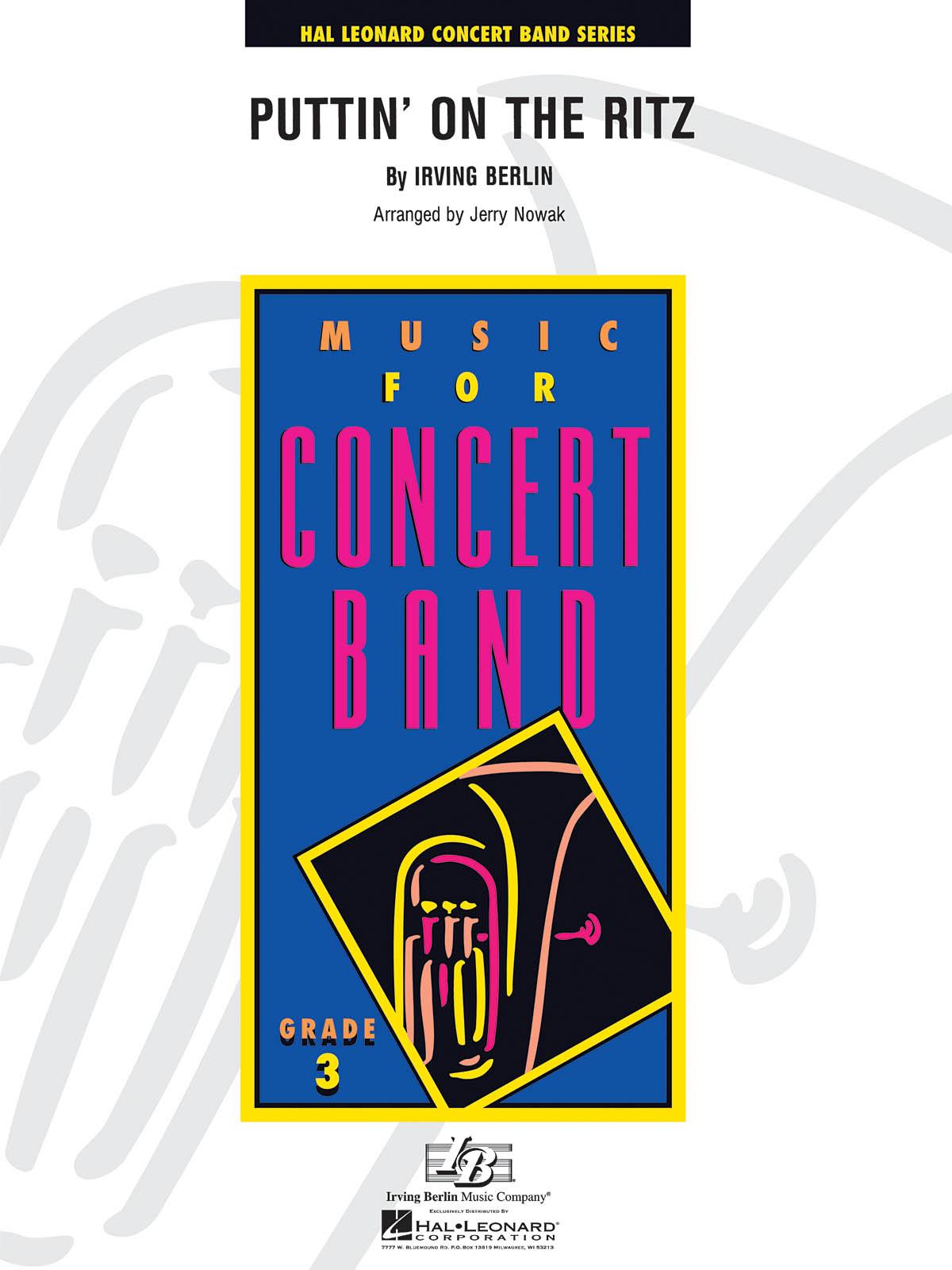 Irving Berlin: Puttin' on the Ritz: Concert Band: Score