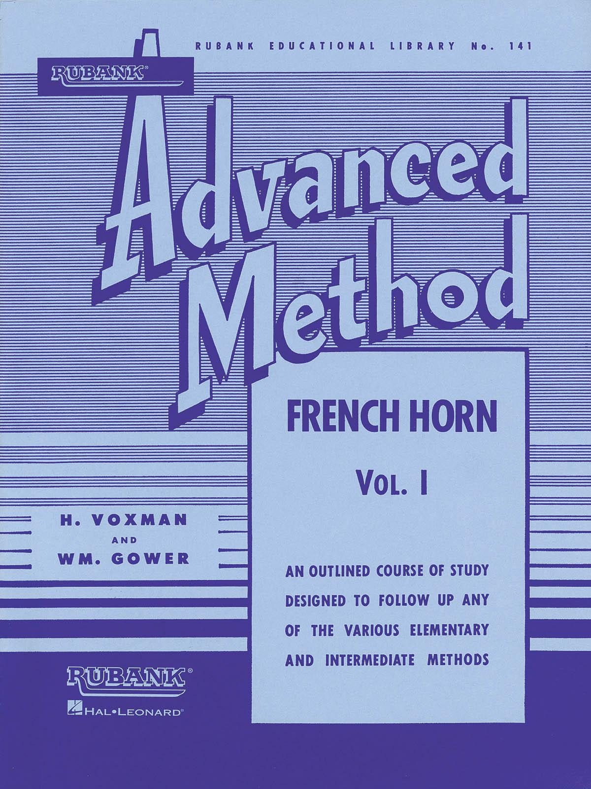 Rubank Advanced Method Vol. I: French Horn Solo: Instrumental Tutor