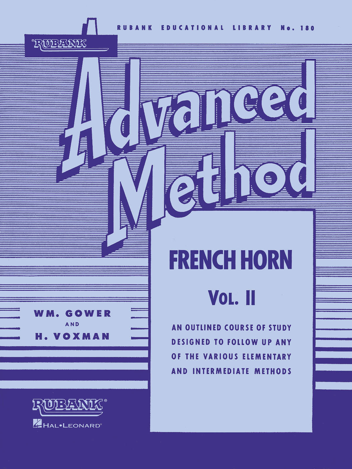 Rubank Advanced Method Vol. II: French Horn Solo: Instrumental Tutor