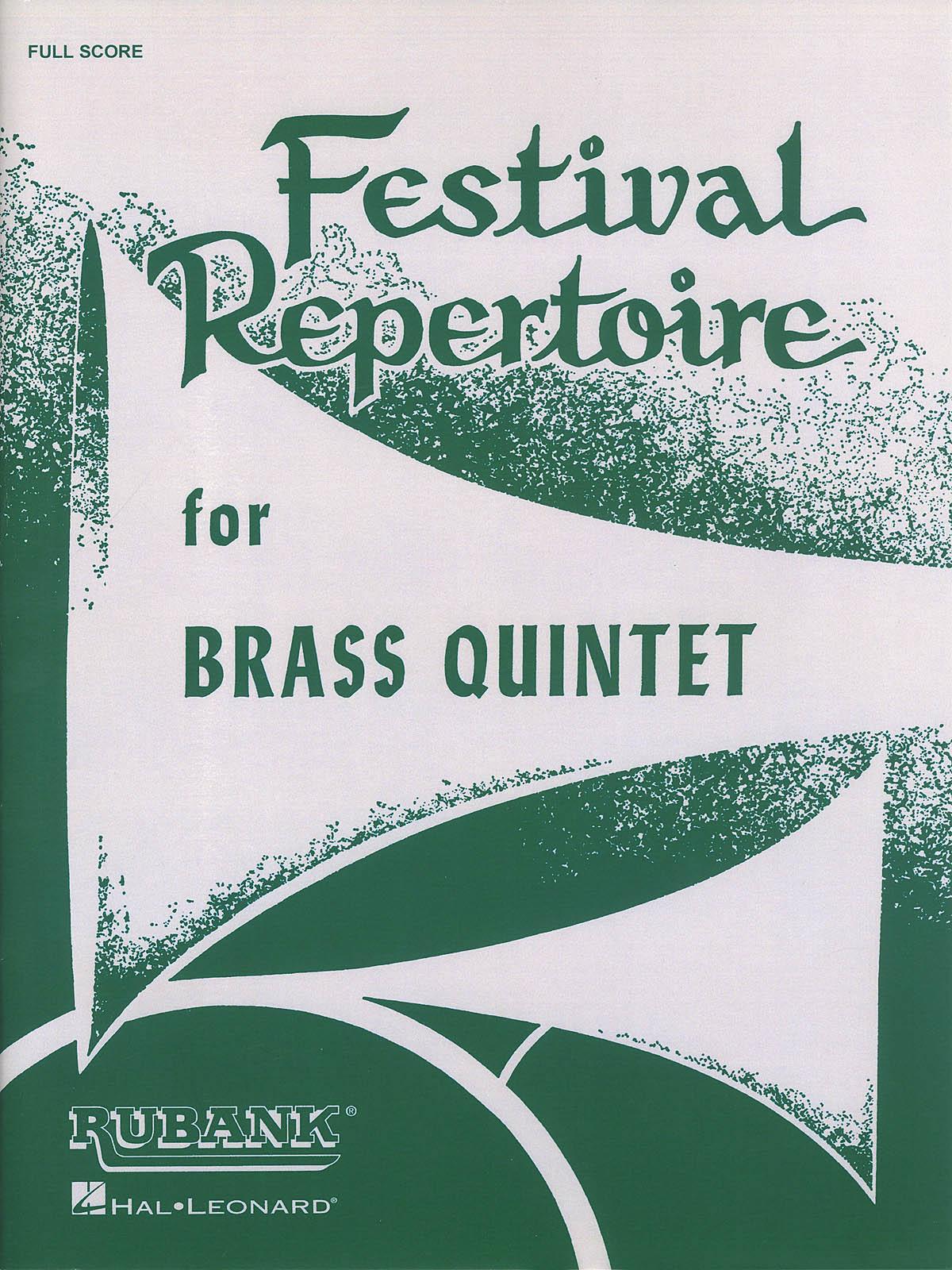 Festival Repertoire for Brass Quintet: Brass Ensemble: Score