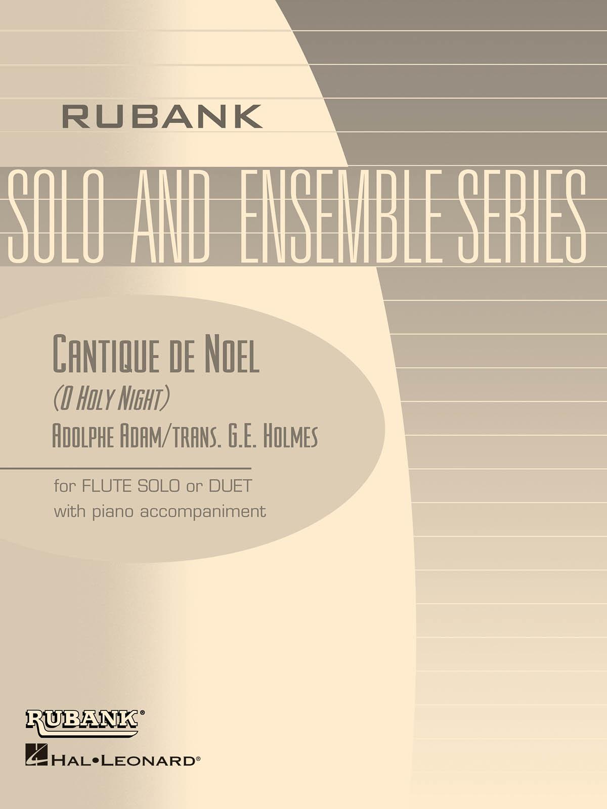 Adolphe Charles Adam: Cantique de No?l (O Holy Night): Flute Solo: Score and
