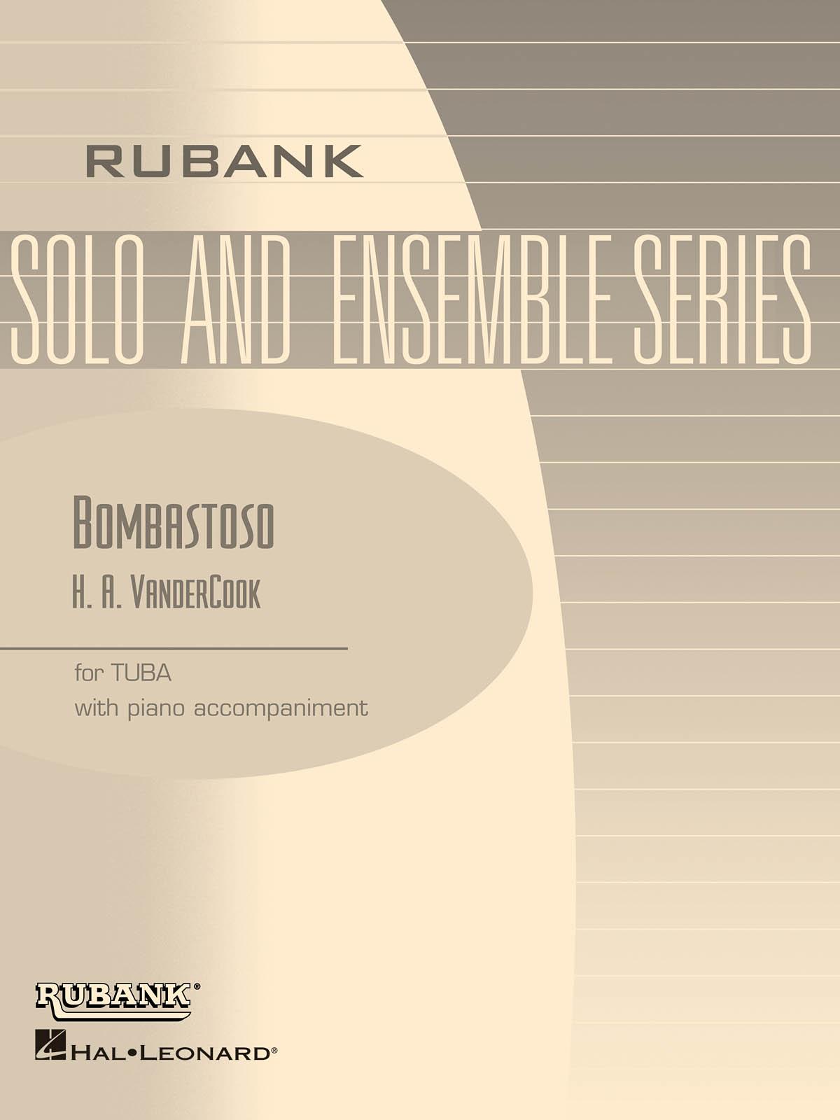H.A. VanderCook: Bombastoso - Bass (Tuba) Solos with Piano: Tuba Solo:
