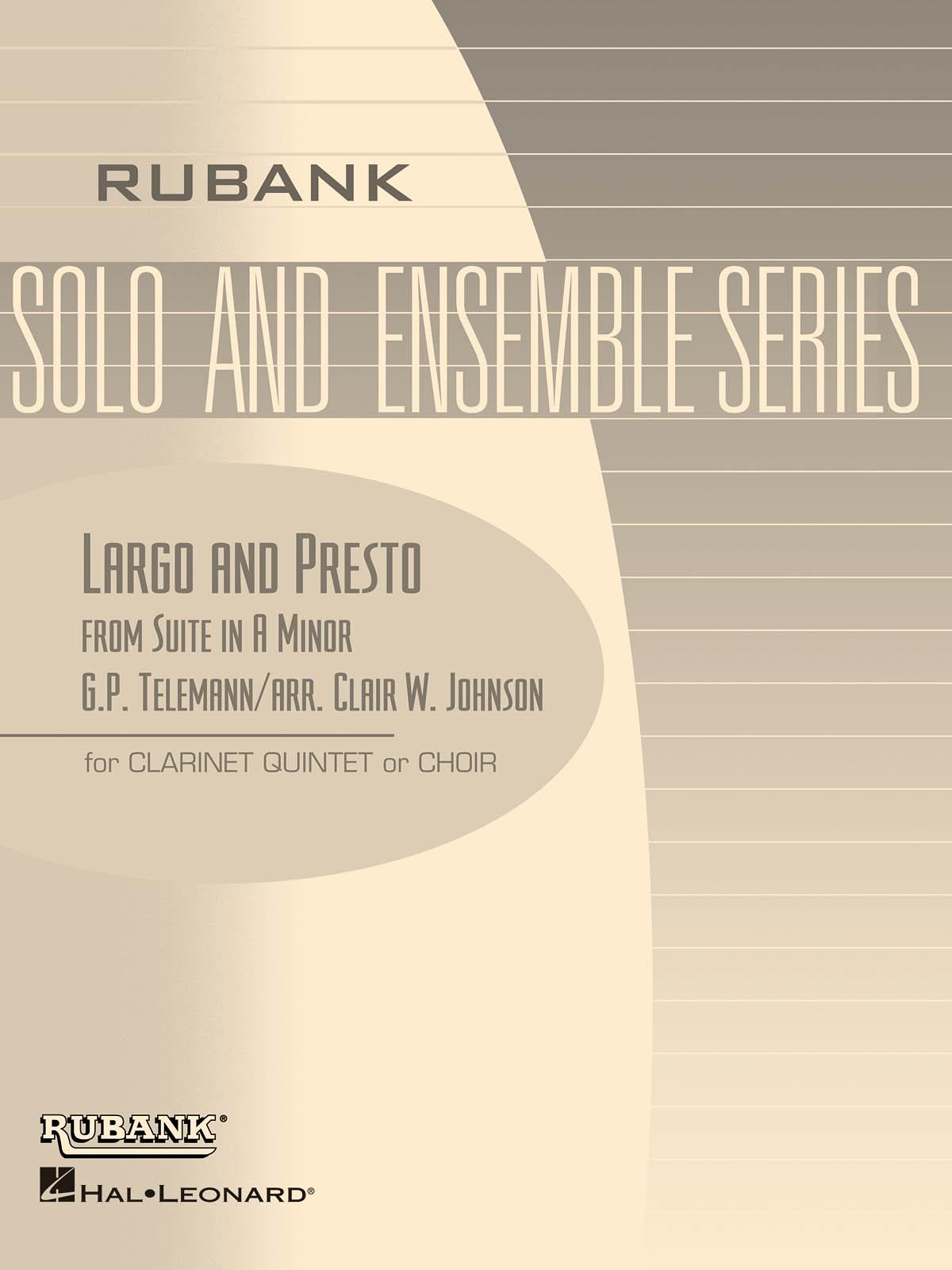 Georg Philipp Telemann: Largo and Presto (from Suite in A Minor): Clarinet