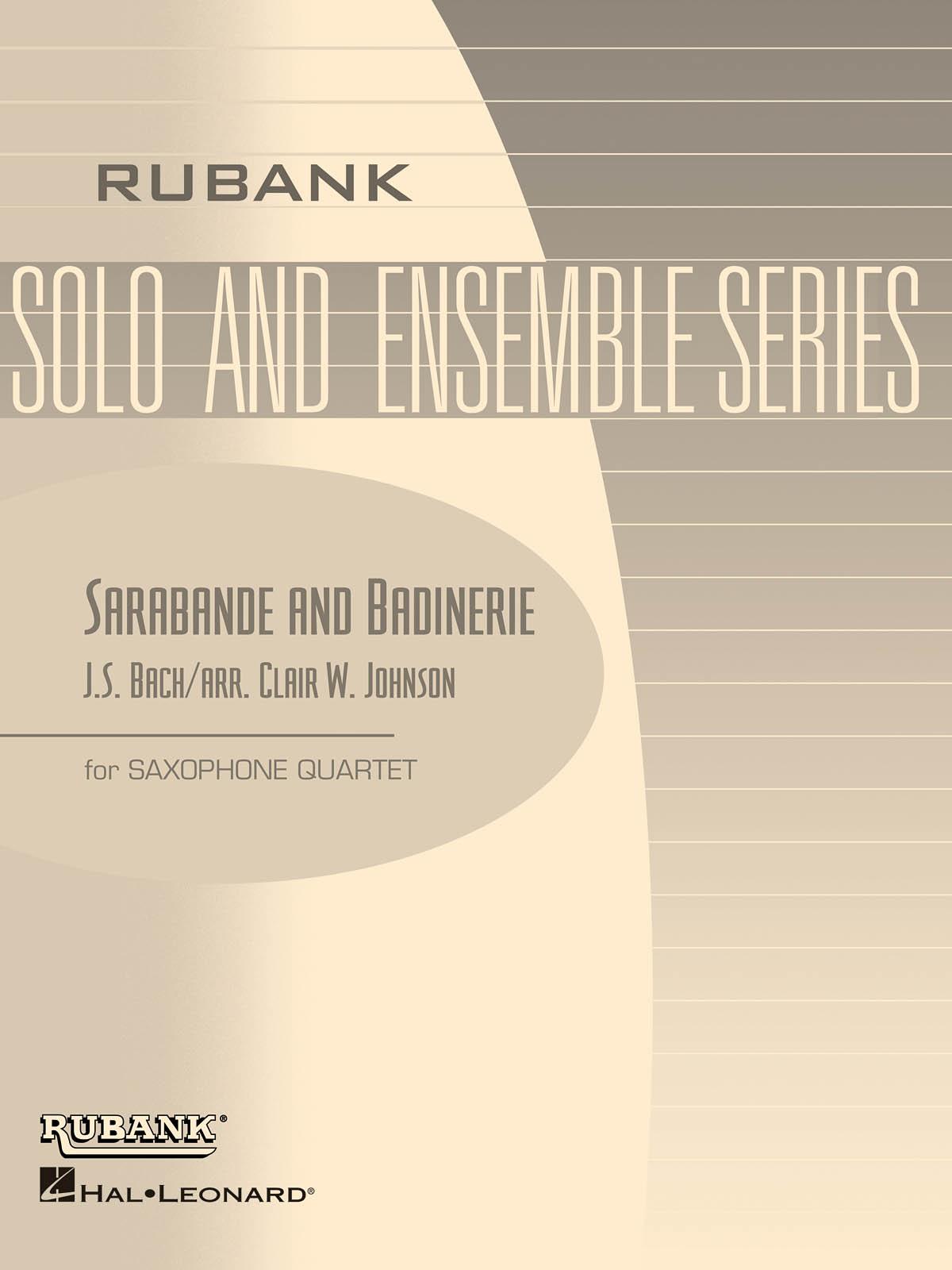 Johann Sebastian Bach: Sarabande and Badinerie: Saxophone Ensemble: Score &