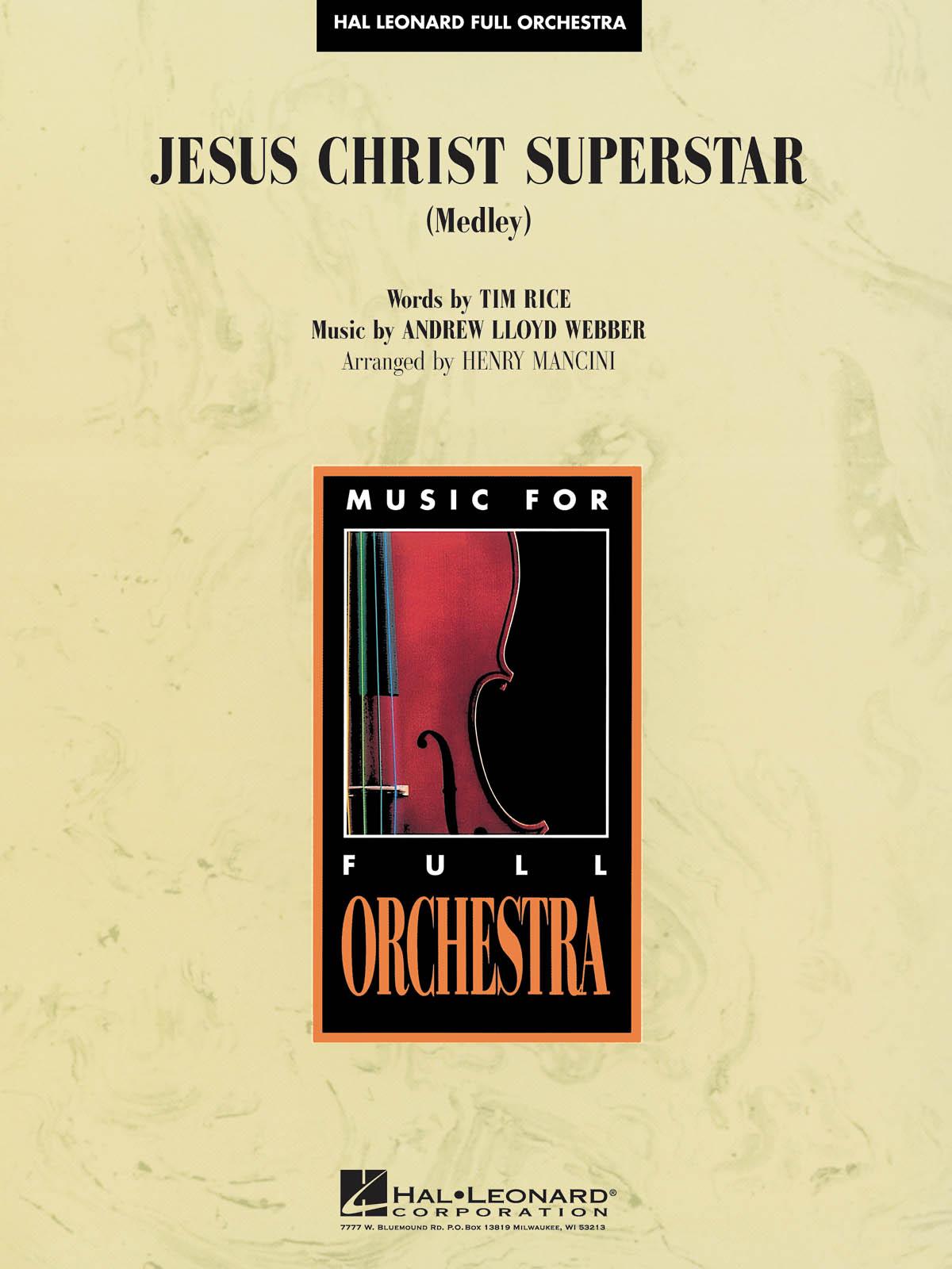 Andrew Lloyd Webber: Jesus Christ Superstar (Medley): Orchestra: Score & Parts