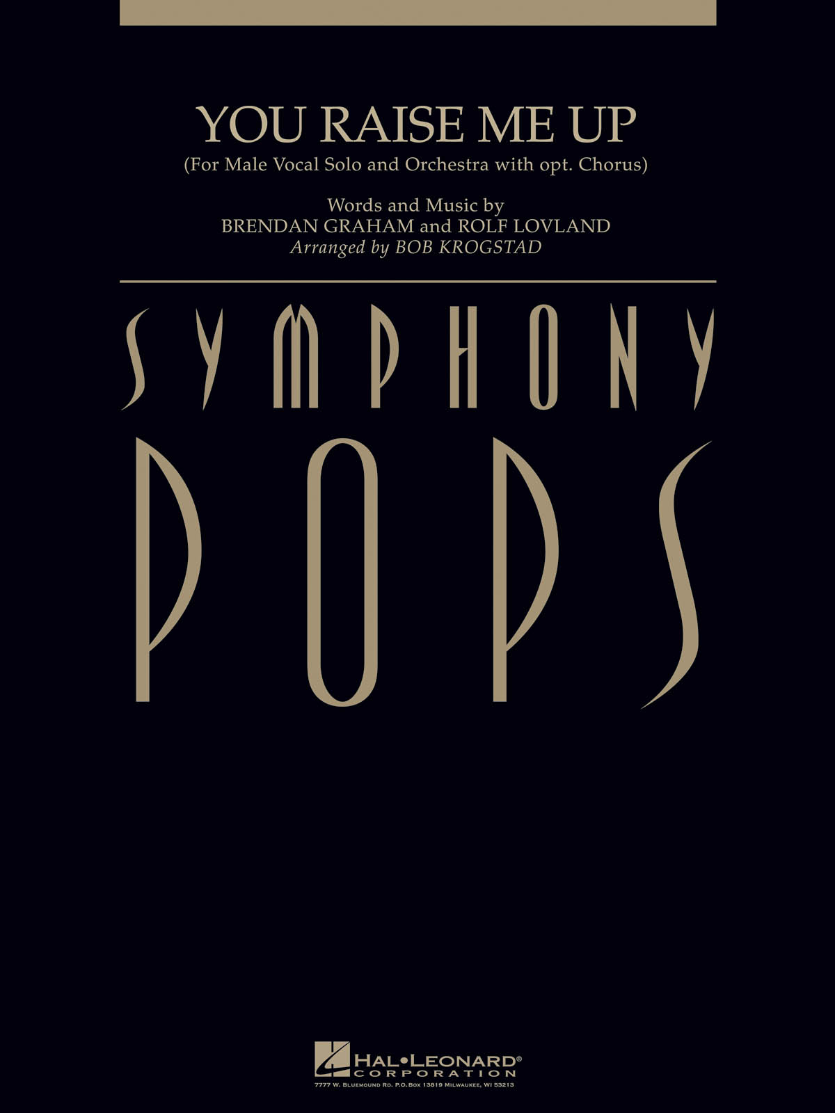 Brendan Graham Rolf Lovland: You Raise Me Up: Orchestra and Vocal: Score & Parts
