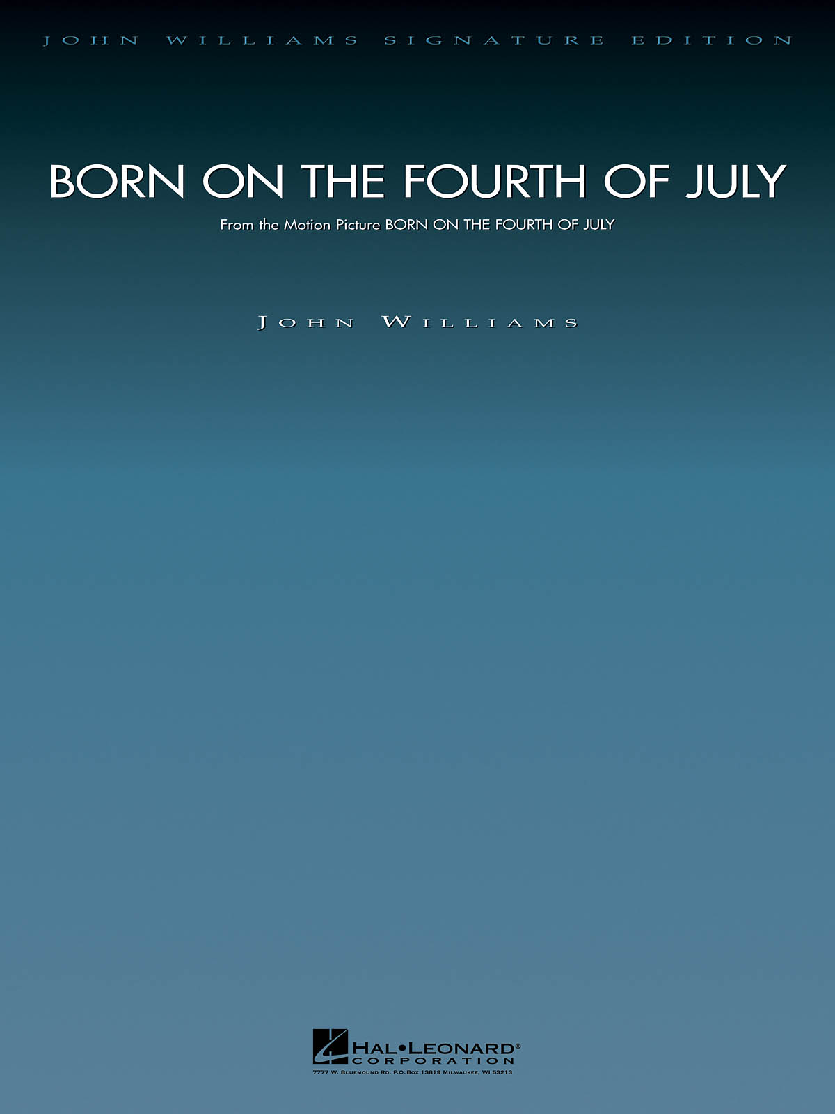 John Williams: Born On The Fourth Of July: Orchestra: Score
