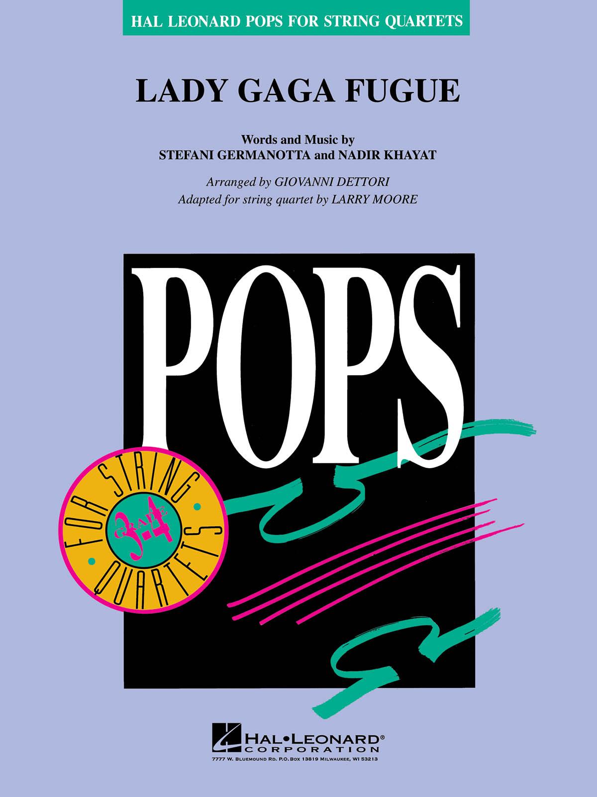 Giovanni Dettori: Lady Gaga Fugue (Pops for String Quartet): String Quartet: