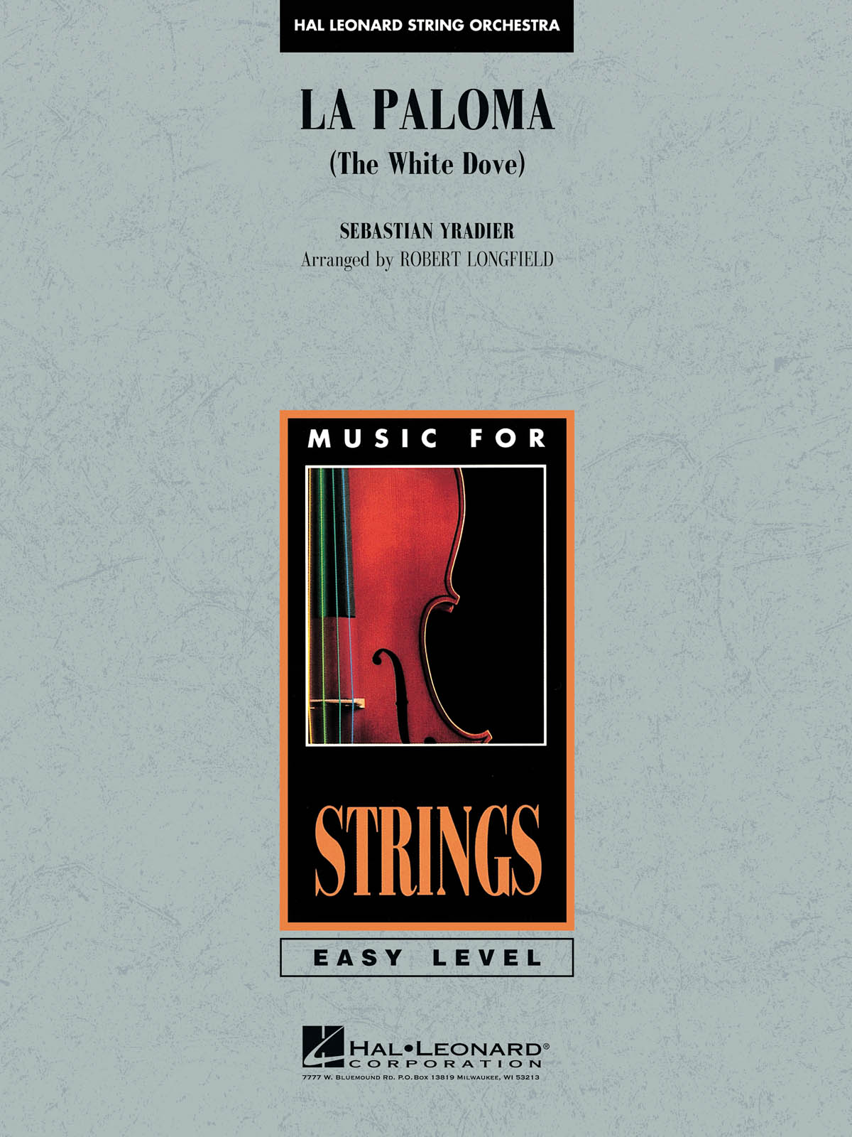 Sebastian Yradier: La Paloma (The White Dove): String Orchestra: Score & Parts
