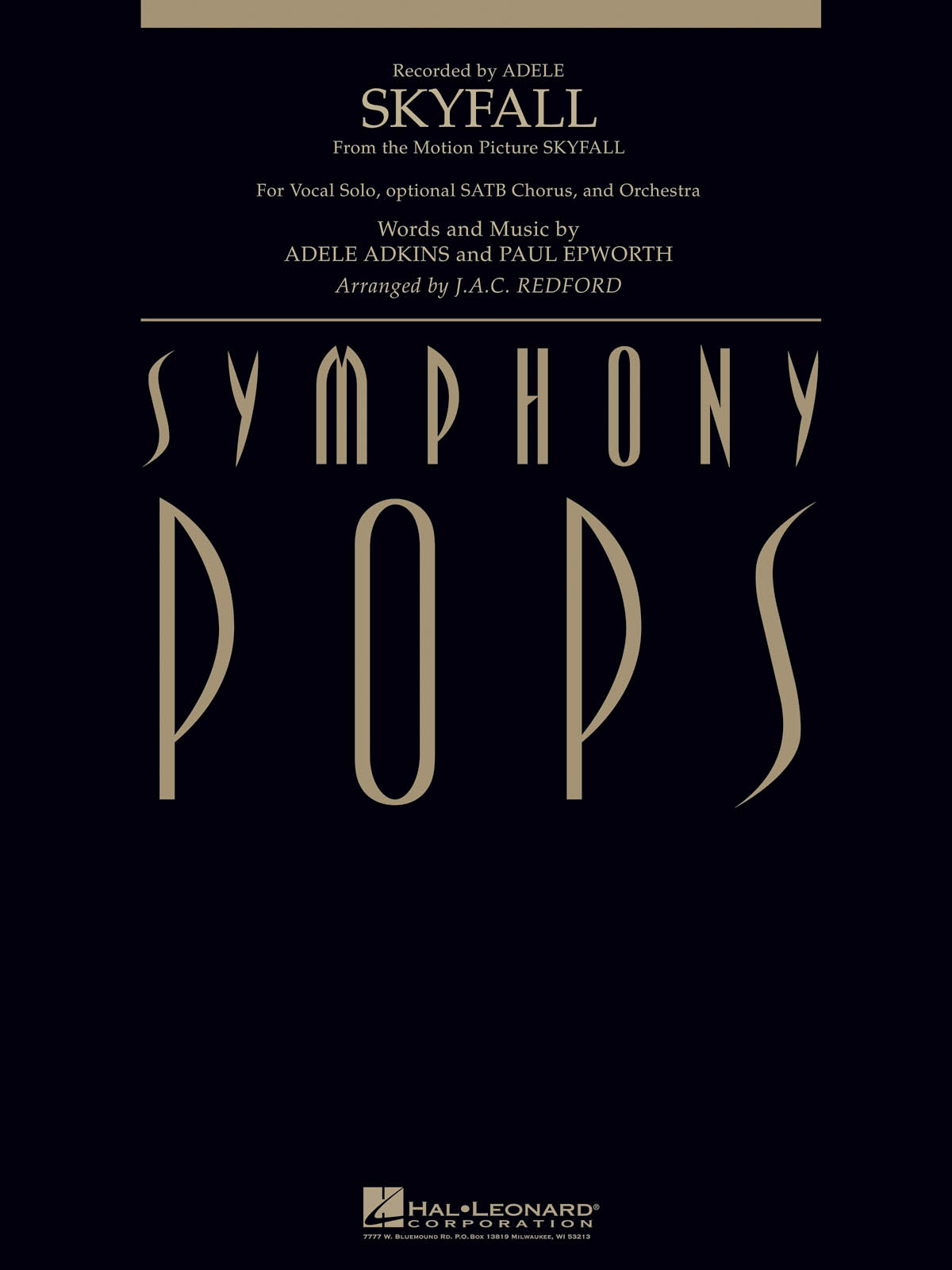 Adele Adkins Paul Epworth: Skyfall (Vocal Solo with Orchestra): Orchestra: Score