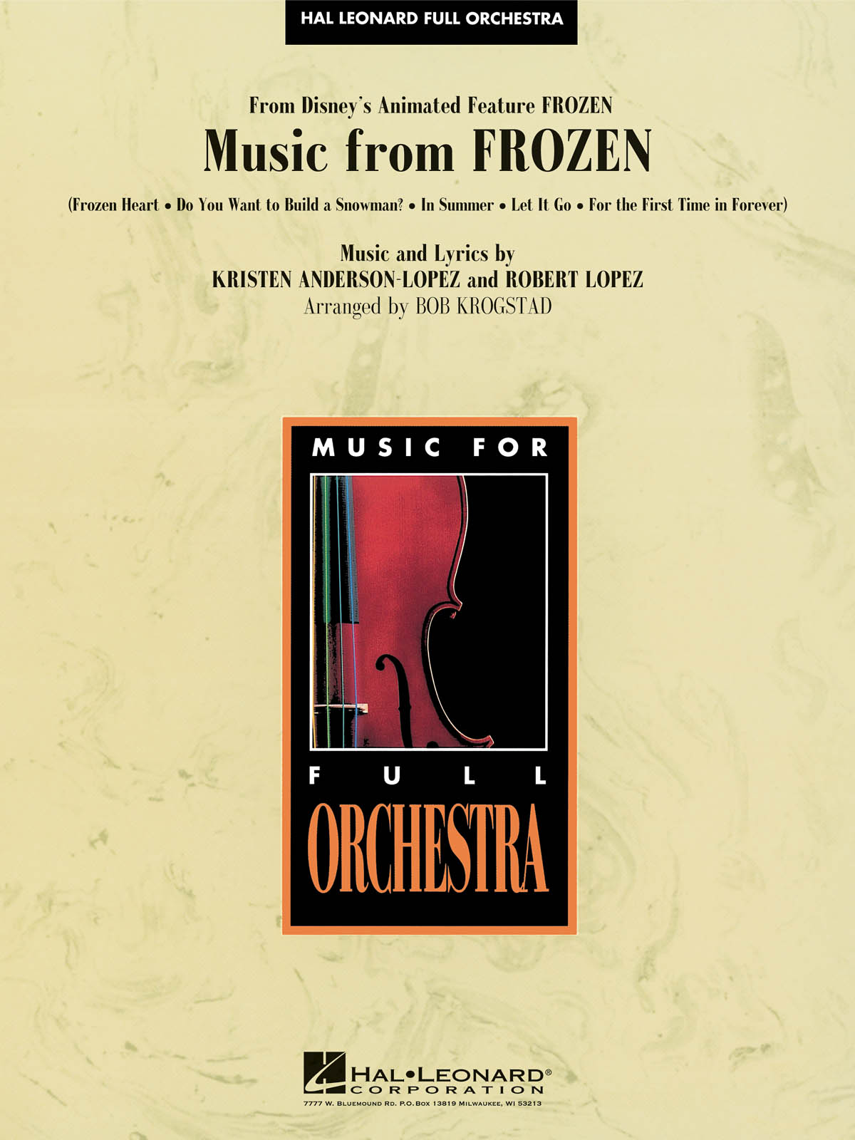 Kristen Anderson-Lopez Robert Lopez: Music from Frozen: Orchestra: Score and