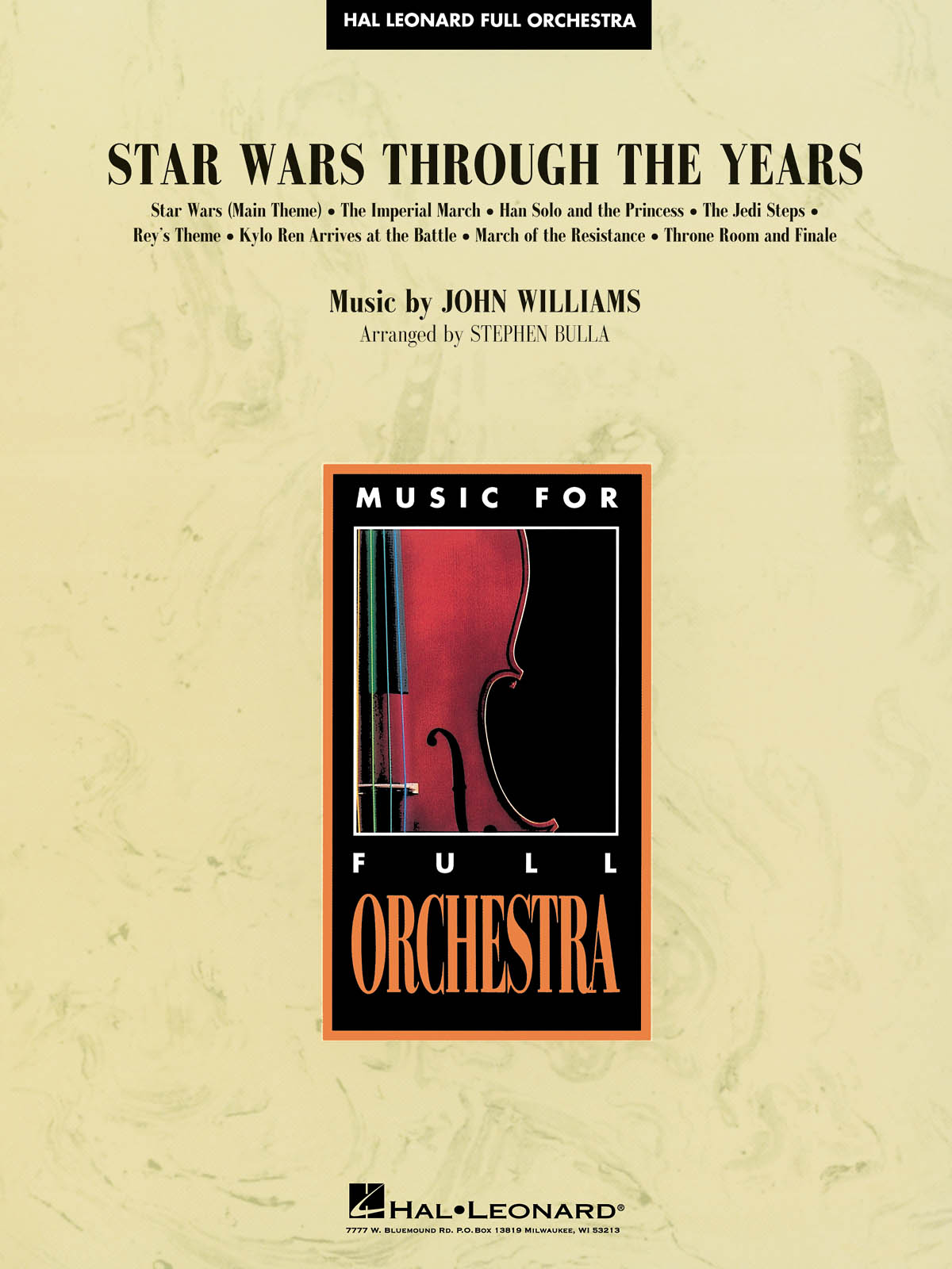 John Williams: Star Wars Through the Years: Orchestra: Score and Parts