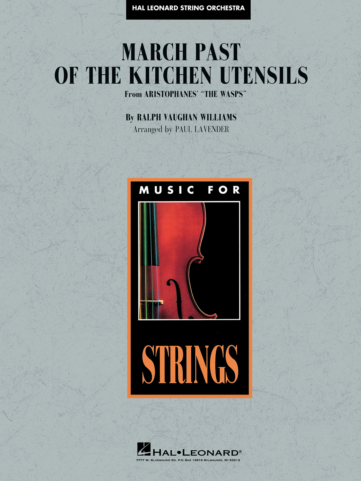 Ralph Vaughan Williams: March Past the Kitchen Utensils (from The Wasps): String