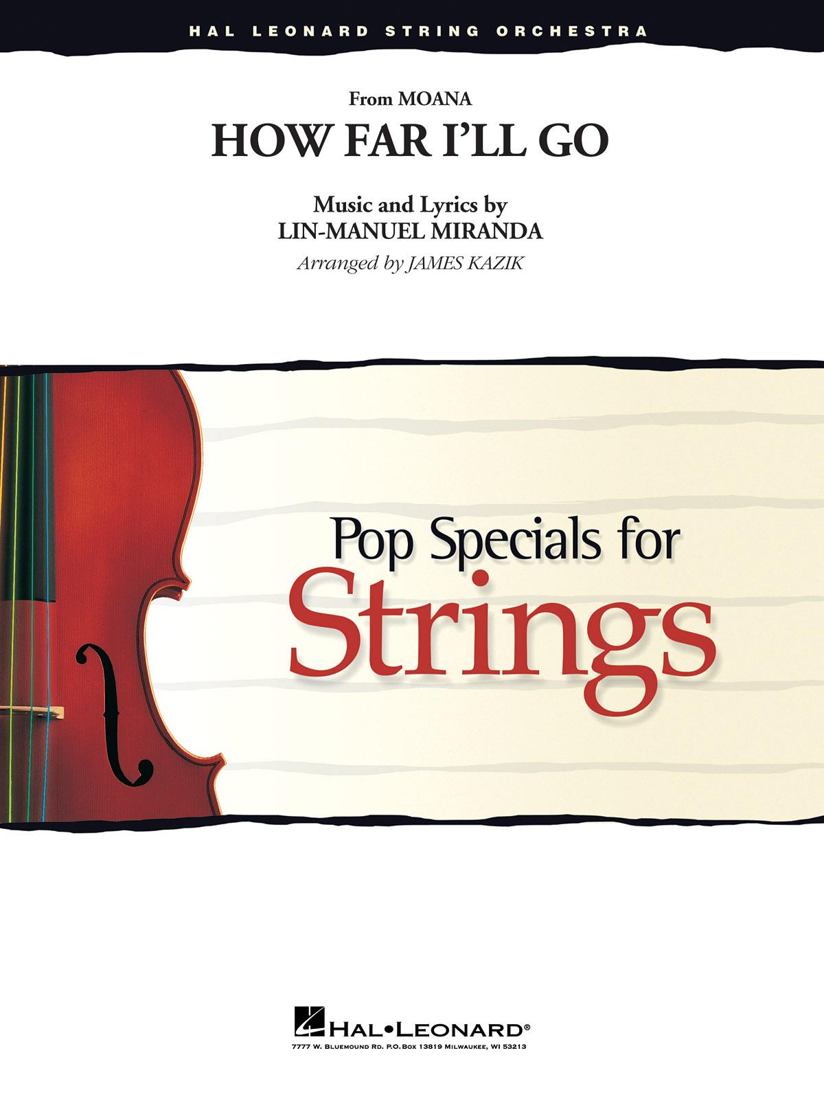 Lin-Manuel Miranda: How Far I'll Go (from Moana): String Ensemble: Score and