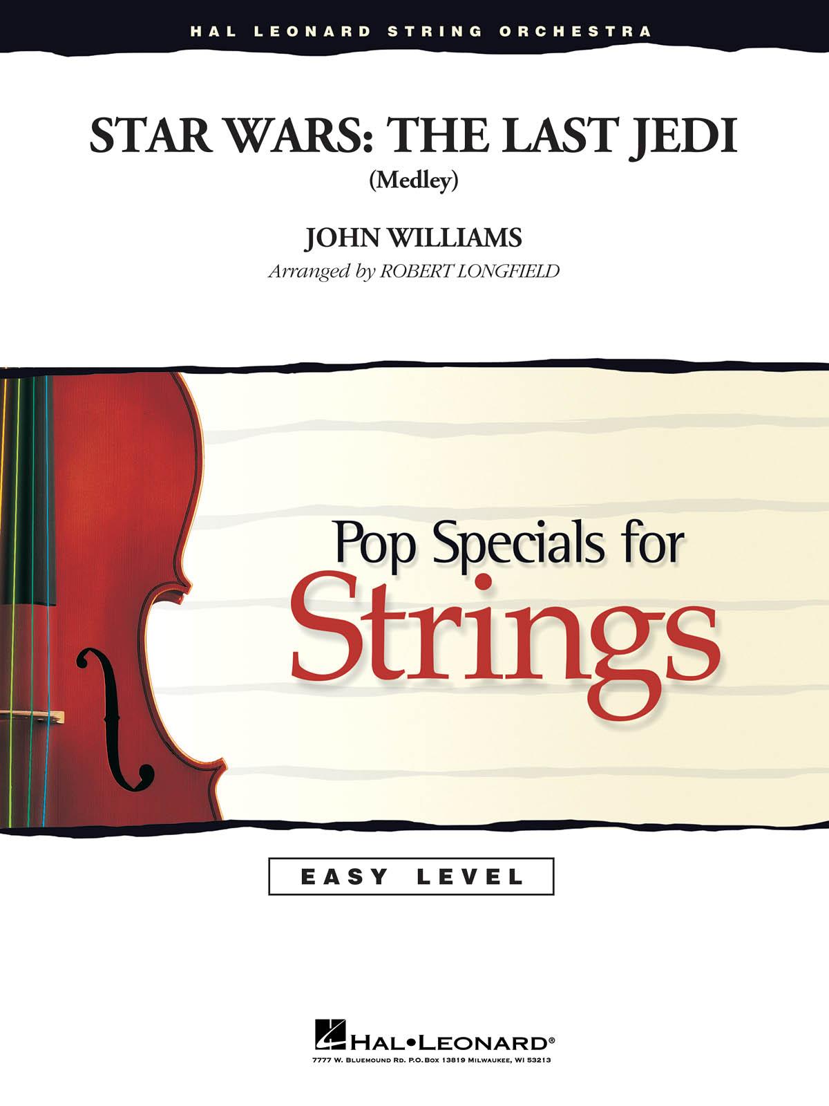 John Williams: Star Wars: The Last Jedi (Medley): String Ensemble: Score & Parts