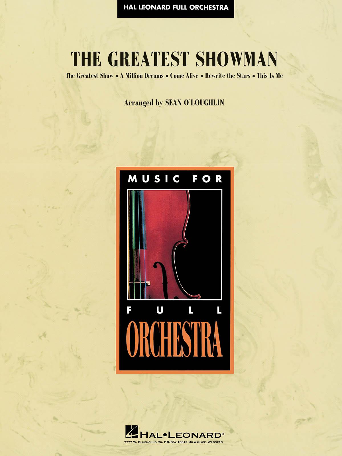 Benj Pasek Justin Paul: The Greatest Showman: Orchestra: Score & Parts