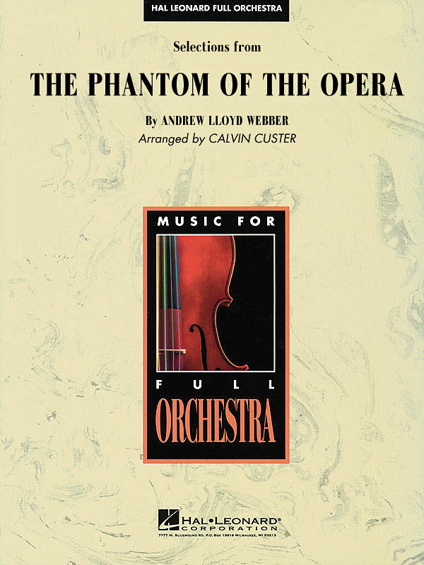 Andrew Lloyd Webber: Selections From The Phantom Of The Opera: Orchestra: Score