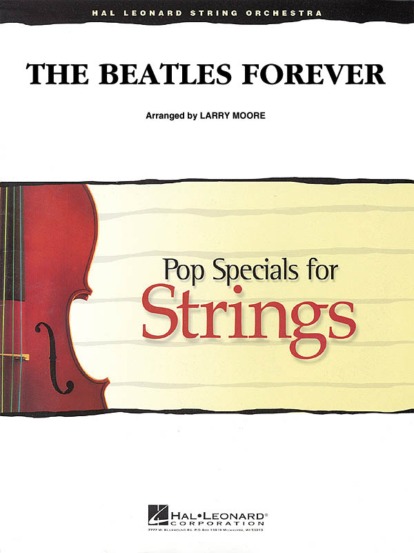 The Beatles: The Beatles Forever (Pop Special String): String Ensemble: Score &