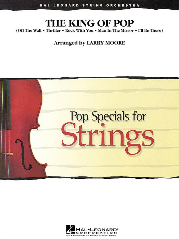Michael Jackson: The King of Pop: String Ensemble: Score & Parts
